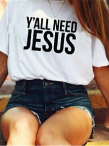 "White ""Y'All NEED JESUS"" Print Easter Casual T-Shirt"